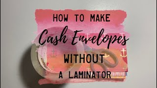 How to Make Cash Envelopes WITHOUT a Laminator | BudgetWithBri