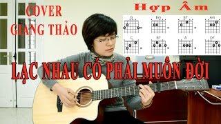[Guitar TAB] - Lạc Nhau Có Phải Muôn Đời - (OST Chờ Em Đến Ngày Mai) - Cover Giang Thao
