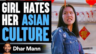 Girl Hates Her Asian Culture | Dhar Mann