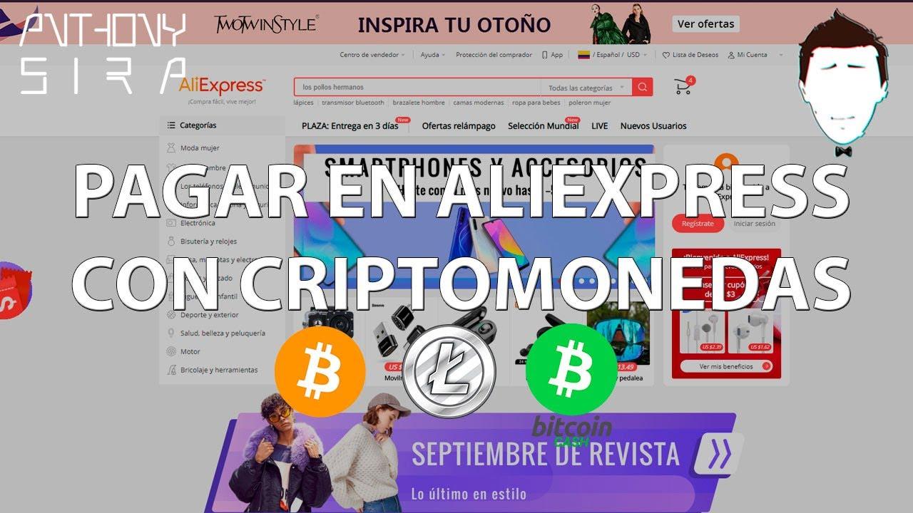 paga aliexpress con bitcoin)