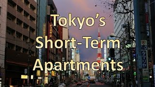 Central Tokyo's Short-Term Apartments