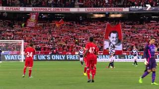 "Liverpool F.C. & 95,000 Australian fans sing ""You'll Never Walk Alone"" FULL Dolby MCG July 24,2013"