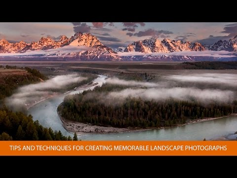 Tips and Techniques for Creating Memorable Landscape Photogr