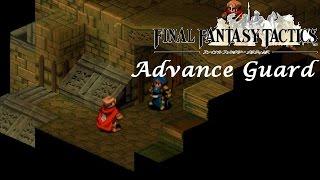 Let's Play Final Fantasy Tactics! 55: Advance Guard