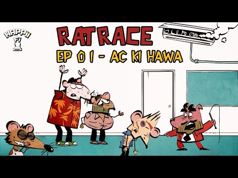 Rat Race   Episode 1   AC Ki Hawa