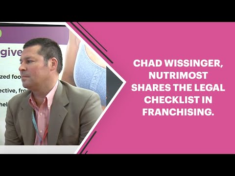 Chad Wissinger, NutriMost shares the legal checklist in franchising.