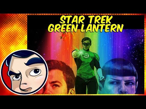 Green Lantern Meet's Star Trek IN AN EPIC STORY - Complete Story