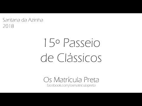 15º Passeio de Clássicos de Santana d'Azinha