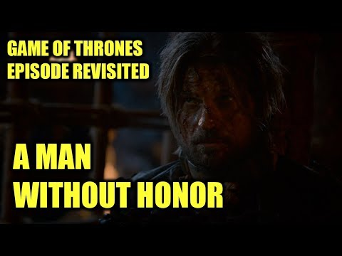 Game of Thrones - A Man Without Honor (Episode Revisited)