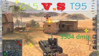 World of tanks blitz Grille 15 V.S T95 /5504 dmg