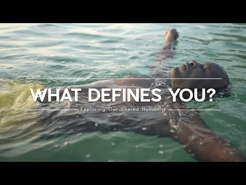 What Defines You? - We're more than just our physical bodies