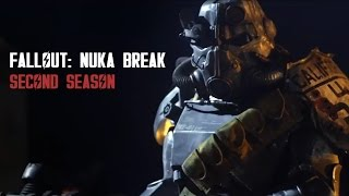 Fallout: Nuka Break - Complete Second Season