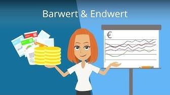 Barwert und Endwert berechnen - I&F einfach erklärt!