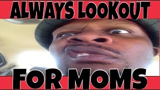 ALWAYS LOOKOUT FOR MOMS (DAILY VLOG #136) |BLACK DAILY VLOGGERS|