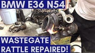 BMW 335i N54 Wastegate Rattle Fix (Front + Rear Turbo)