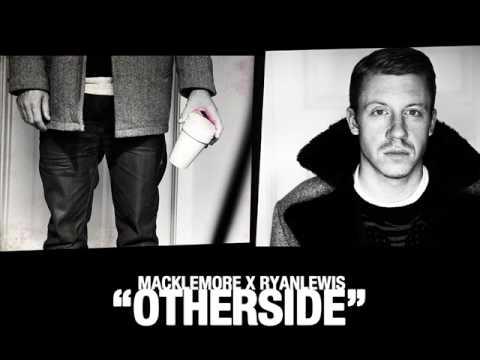 macklemore & ryan lewis - otherside (Official audio)