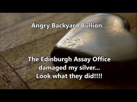 Backyard Bullion - Edinburgh Assay Office damaged my silver - but we sorted it all out so well!