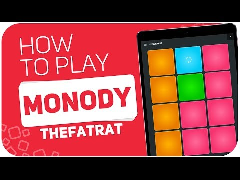 How To Play: MONODY (TheFatRat) - SUPER PADS - Kit Everest