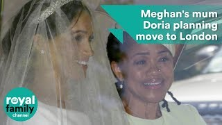Duchess of Sussex's mother, Doria Ragland, planning move to London