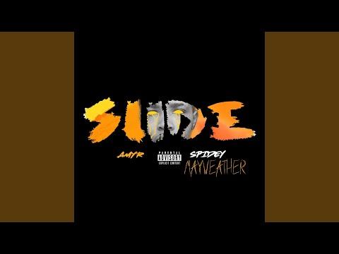 Slide (feat. Spidey Mayweather)