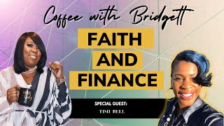 Coffee With Bridgett and special guest Tish Bell