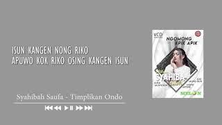 KARAOKE: Timplikan Ondo - Syahiba Saufa (Official Audio)
