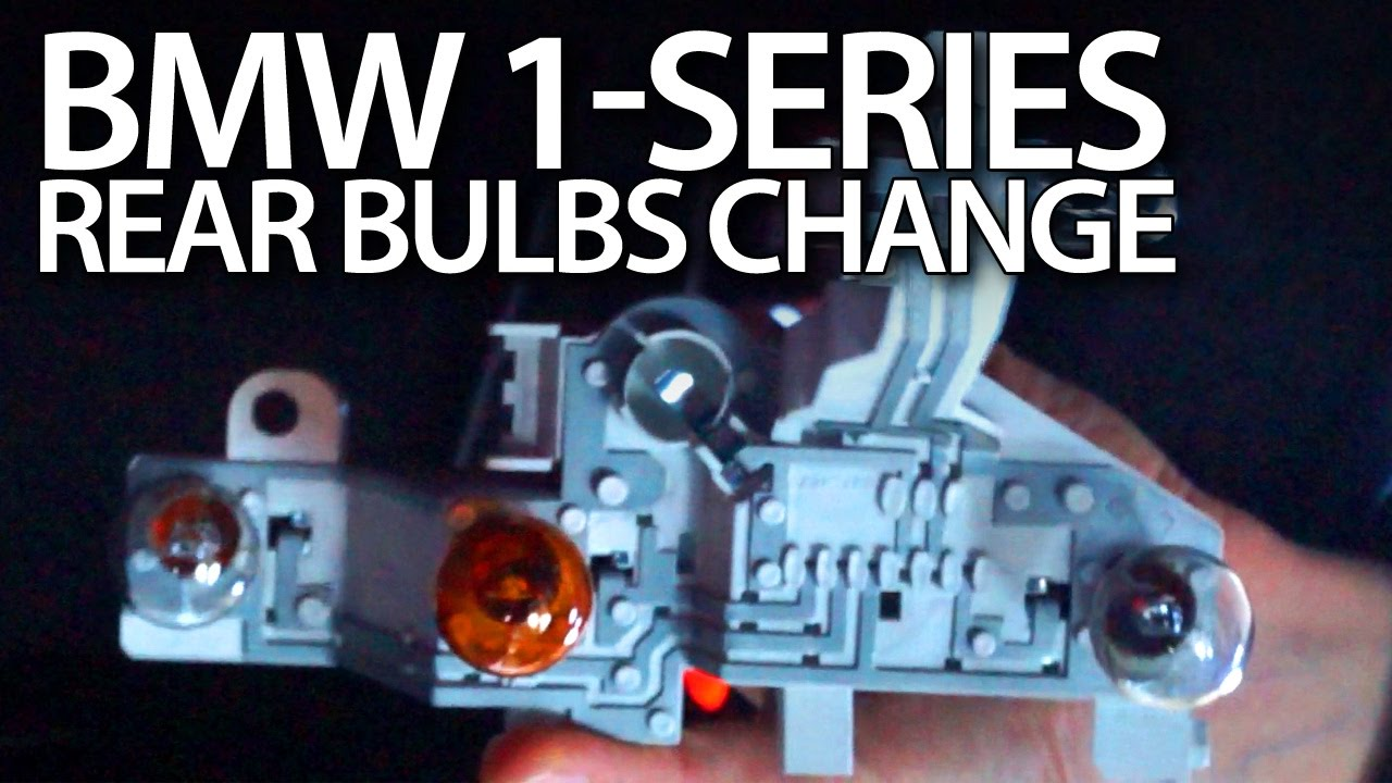 Bmw 1 Series Rear Bulbs Replacement E81 E87 Lci Youtube