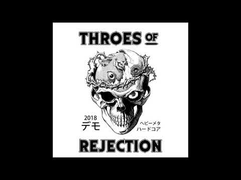 Throes of Rejection - Demo 2018 mp3