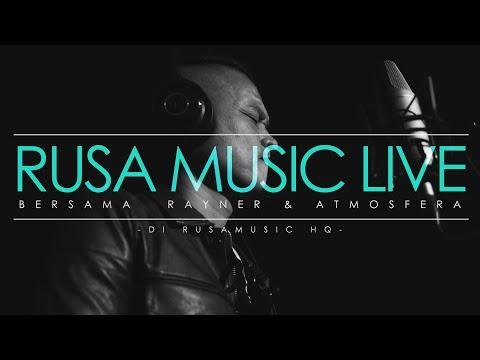 Rayner & Atmosfera - Berakhirlah Sudah [Rusa Music Live]