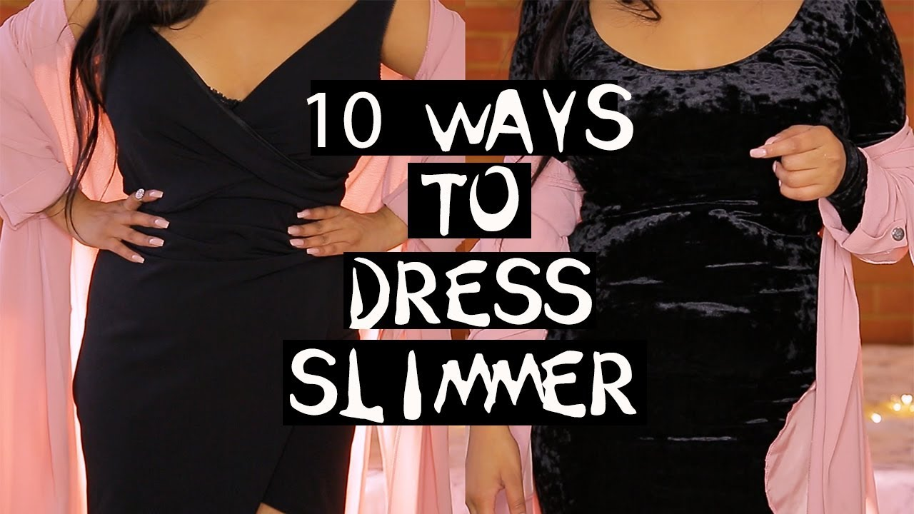 10 Ways To Dress Slimmer Lose Belly Fat Instantly Tips Tricks