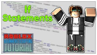 Beginner's Roblox Scripting Tutorial #8 - If Statements (Beginner to Pro 2019)