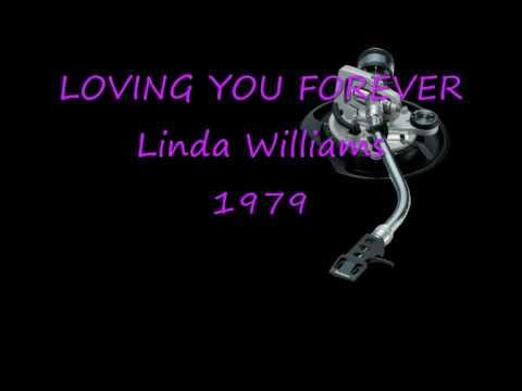 LOVING YOU FOREVER Linda Williams