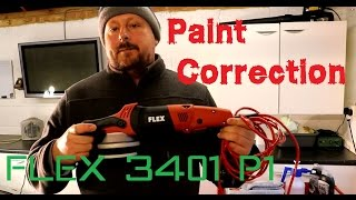 How to polish a car Part 1 - Using a Flex 3401 vrg ( paint correction buffing )