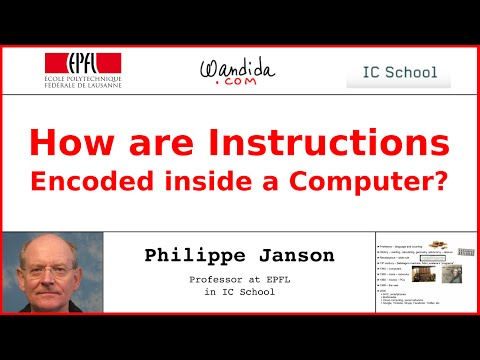 How are Instructions Encoded inside a Computer? Philippe Janson