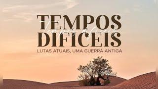 Culto de Louvor e Adoração   TEMPOS DIFÍCEIS   21/03/2021