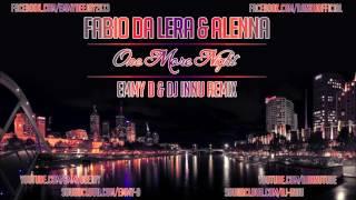 Fabio Da Lera & Alenna - One More Night (Emmy D & Dj Innu Remix)