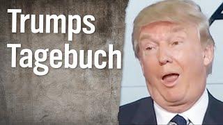 Trumps Tagebuch (6)