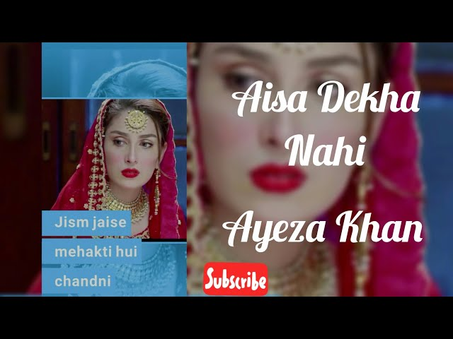 ????Ayeza Khan???? Lovely???? Full Screen Whatsapp Status???? || Aisa Dekha Nahi Khubsoorat Koi