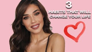 3 Habits That Will Change Your Life | Changing My Life in One Year