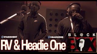 RV & Headie One | BL@CKBOX (4k) S11 Ep. 18/180