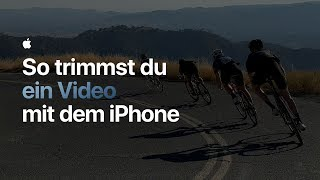 So trimmst du ein Video mit dem iPhone