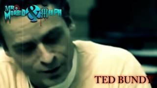 Mr. Morbid & Melph - Ted Bundy