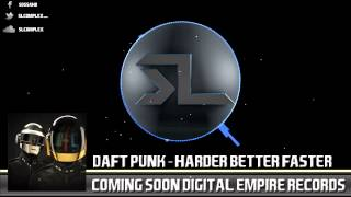 "Daft Punk - Harder Better Faster (SL Complex Remix) ""FREE DOWNLOAD"""