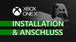 Xbox One X - Installation & Anschluss | Tutorial