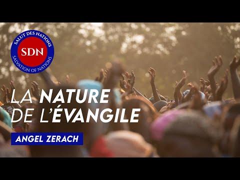ENSEIGNEMENT : La nature de l'évangile - Angel Zerach