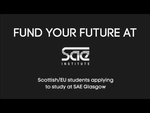 Fund your Future at SAE - Scottish and EU students for SAE Glasgow