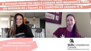 A Message from the Skills Canada New Brunswick Team!
