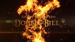 Andy's Halloween Double Bill - Intro 2