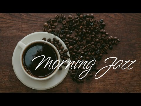 Elegant Morning Jazz: Relaxing Cafe Jazz & Bossa Nova Music for Breakfast and Coffee