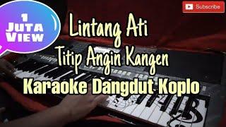 Lintang Ati / Titip Angin Kangen Karaoke Dangdut Koplo